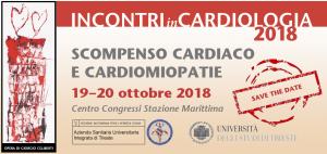 Incontri in Cardiologia 2018, Scompenso Cardiaco e Cardiomiopatie @ Centro Congressi Stazione Marittima | Trieste | Friuli-Venezia Giulia | Italia