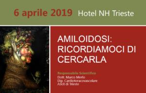 AMILOIDOSI: RICORDIAMOCI DI CERCARLA @ Hotel NH Trieste